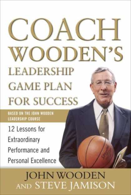 Books About Success - Coach Wooden's Leadership Game Plan for Success: 12 Lessons for Extraordinary Pe