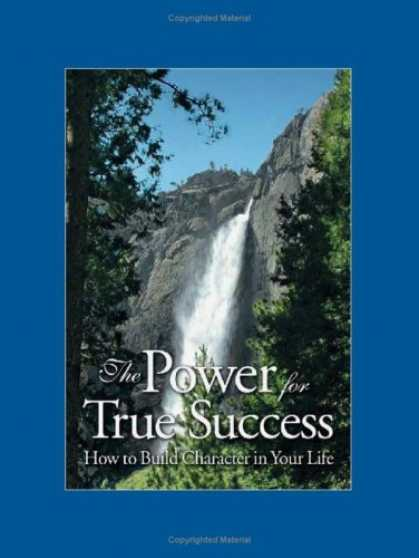 Books About Success - The Power for True Success: How to Build Character in Your Life