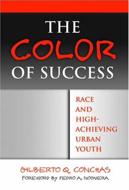 Books About Success - The Color of Success: Race And High-achieving Urban Youth