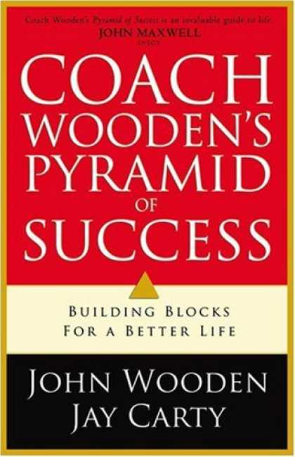 Books About Success - Coach Wooden's Pyramid of Success: Building Blocks for a Better Life