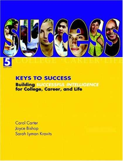 Books About Success - Keys to Success: Building Successful Intelligence for College, Career, and Life
