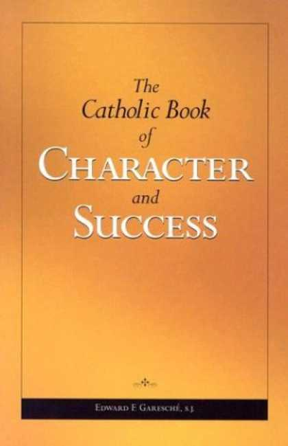 Books About Success - The Catholic Book of Character and Success