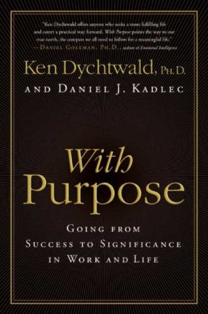 Books About Success - With Purpose: Going from Success to Significance in Work and Life