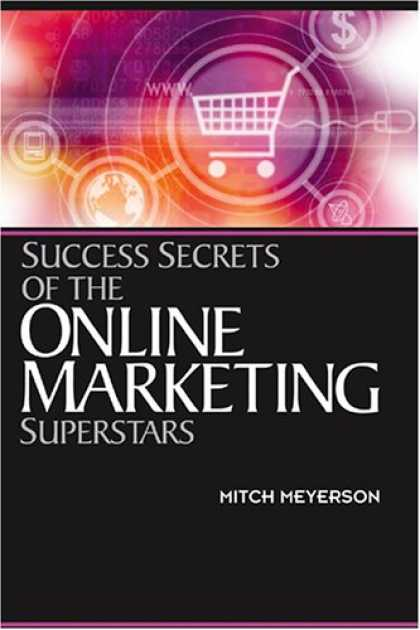 Books About Success - Success Secrets of the Online Marketing Superstars