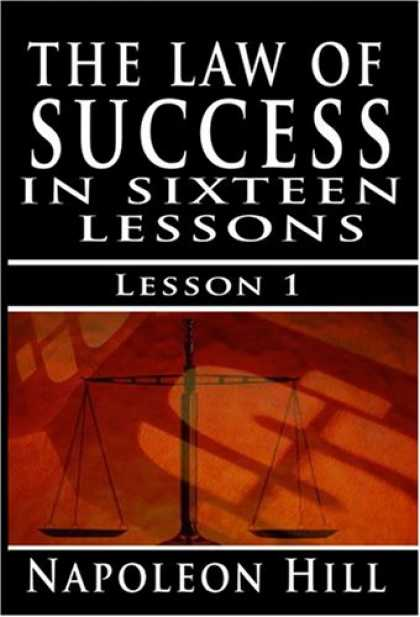 Books About Success - The Law of Success, Volume I: The Principles of Self-Mastery (Law of Success, Vo