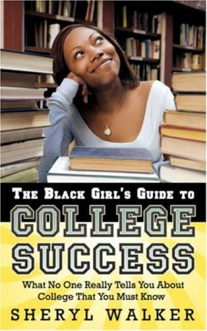 Books About Success - The Black Girl's Guide to College Success: What No One Really Tells You About Co