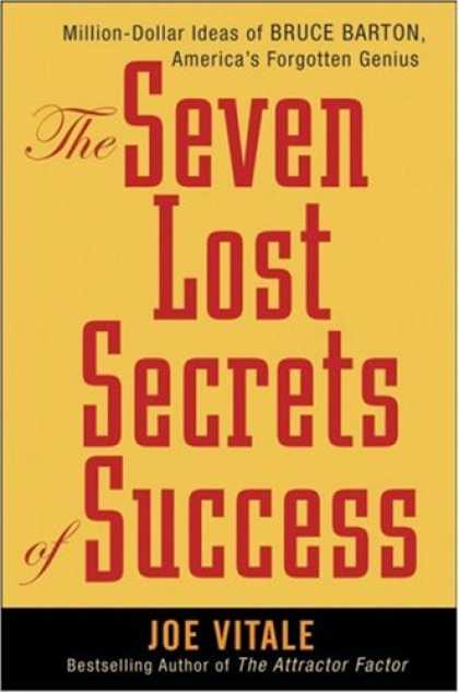 Books About Success - The Seven Lost Secrets of Success: Million Dollar Ideas of Bruce Barton, America