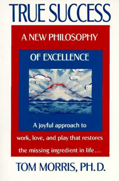 Books About Success - True Success: A New Philosophy of Excellence