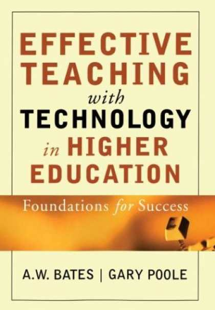 Books About Success - Effective Teaching with Technology in Higher Education: Foundations for Success