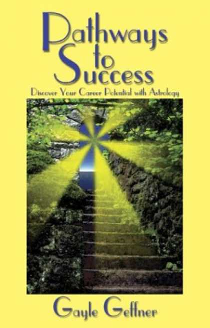 Books About Success - Pathways to Success: Discover Your Career Potential With Astrology