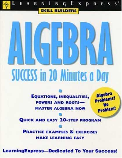 Books About Success - Algebra Success in 20 Minutes a Day (Learning Express Skill Builders)