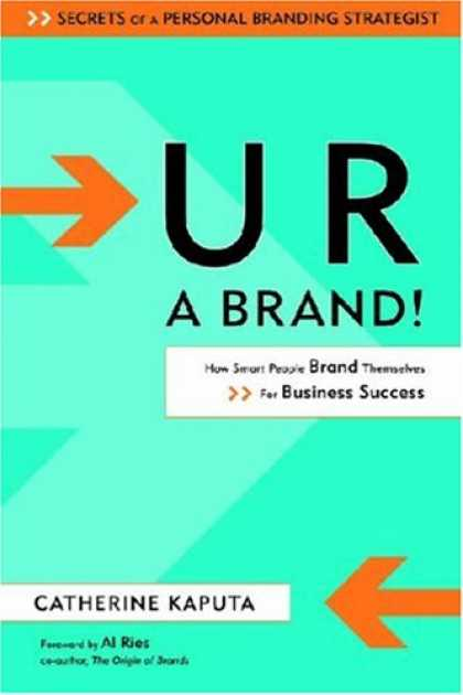 Books About Success - U R a Brand! How Smart People Brand Themselves for Business Success