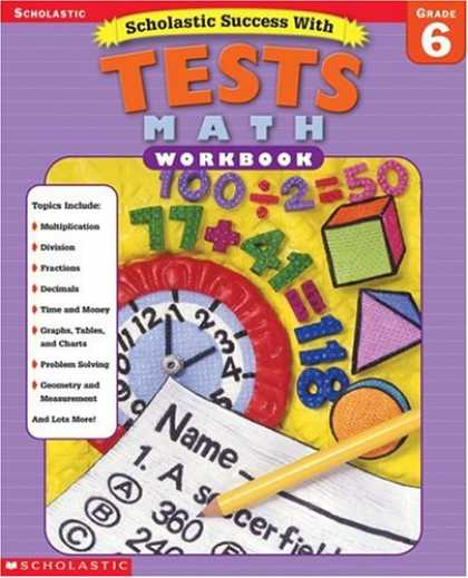 Books About Success - Scholastic Success with Tests: Math Workbook Grade 6 (Grades 6)