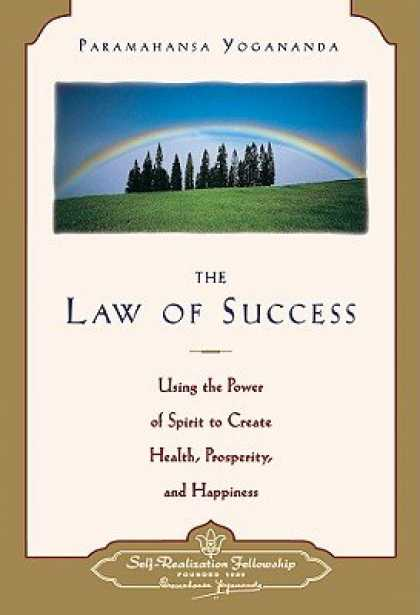 Books About Success - The Law of Success: Using the Power of Spirit to Create Health, Prosperity, and
