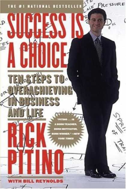 Books About Success - Success Is a Choice: Ten Steps to Overachieving in Business and Life