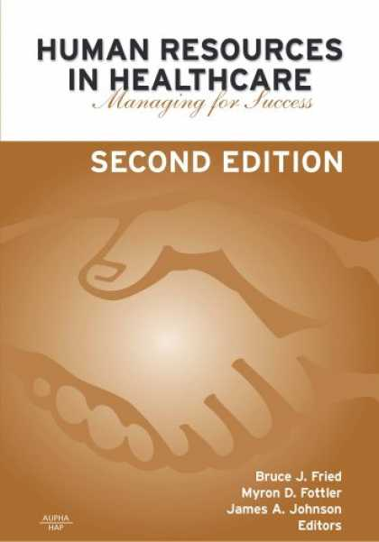 Books About Success - Human Resources in Healthcare: Managing for Success Second Edition