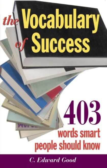 Books About Success - The Vocabulary of Success: 403 Words Smart People Should Know (Capital Ideas for