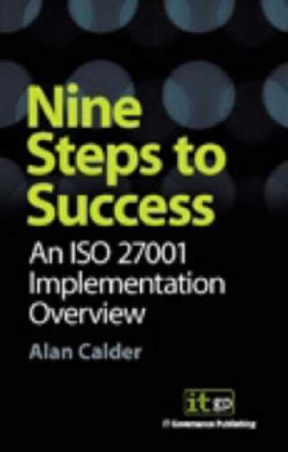 Books About Success - Nine Steps to Success: an ISO 27001 Implementation Overview