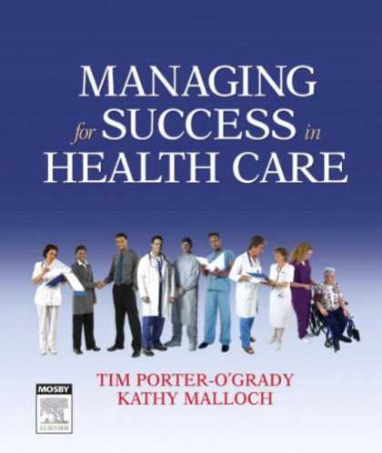 Books About Success - Managing For Success in Health Care