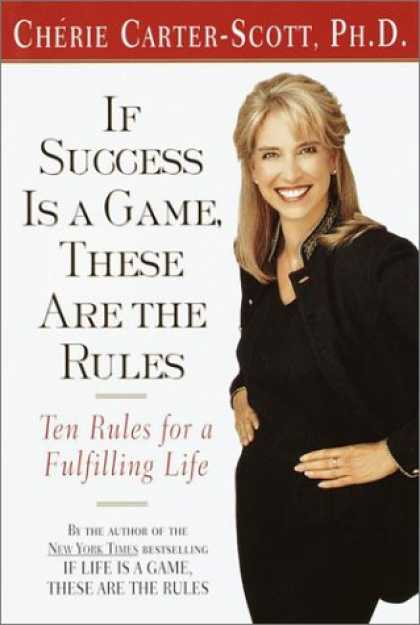 Books About Success - If Success Is a Game, These Are the Rules: Ten Rules for a Fulfilling Life