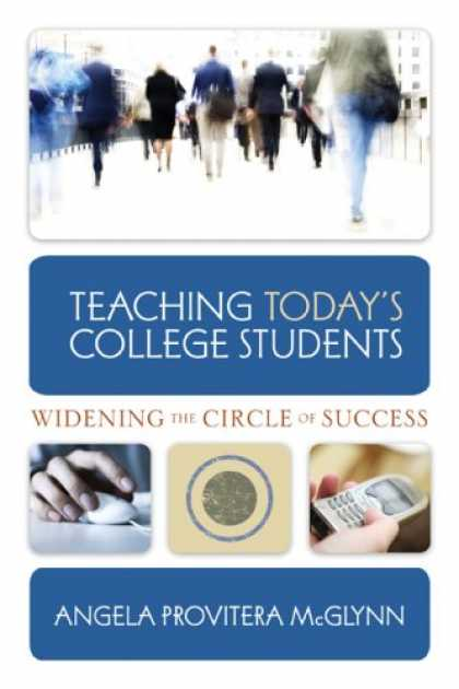 Books About Success - Teaching Today s College Students Widening the Circle of Success