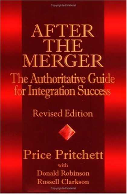 Books About Success - After the Merger: The Authoritative Guide for Integration Success, Revised Editi