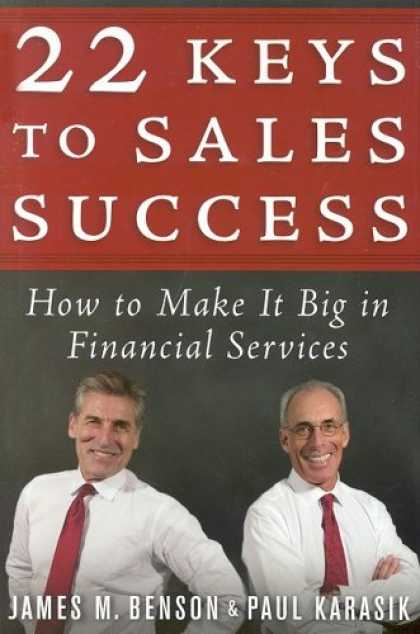 Books About Success - 22 Keys to Sales Success: How to Make It Big in Financial Services