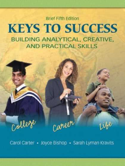 Books About Success - Keys to Success: Building Analytical, Creative, and Practical Skills, Brief Edit