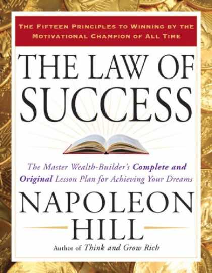 Books About Success - The Law of Success: The Master Wealth-Builder's Complete and Original Lesson Pla