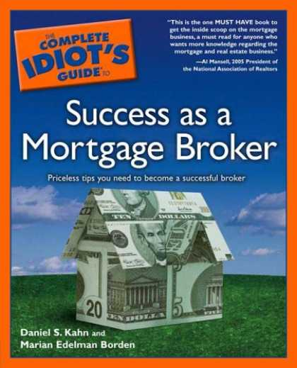 Books About Success - The Complete Idiot's Guide to Success as a Mortgage Broker