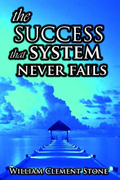 Books About Success - The Success System That Never Fails