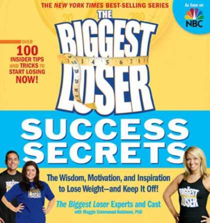 Books About Success - The Biggest Loser Success Secrets: The Wisdom, Motivation, and Inspiration to Lo