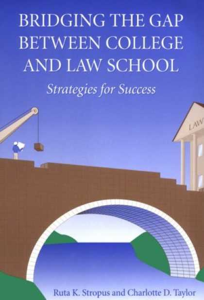 Books About Success - Bridging the Gap Between College and Law School: Strategies for Success