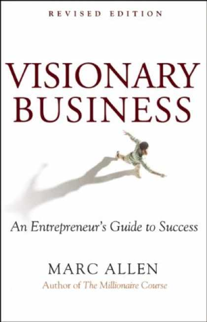 Books About Success - Visionary Business: An Entrepreneur's Guide to Success