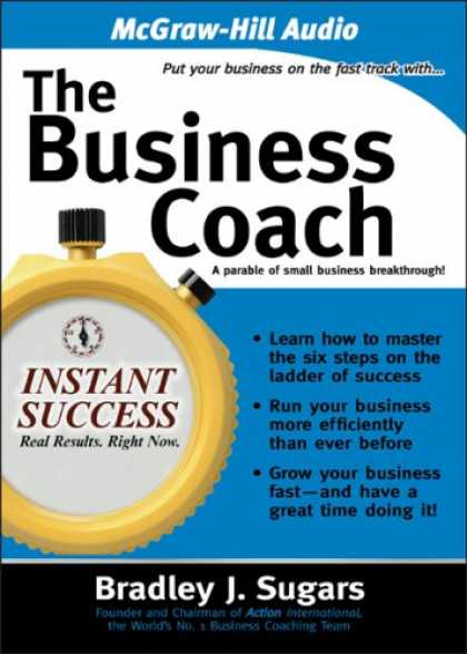 Books About Success - The Business Coach: A Parable of Small Business Breakthrough! (Instant Success)