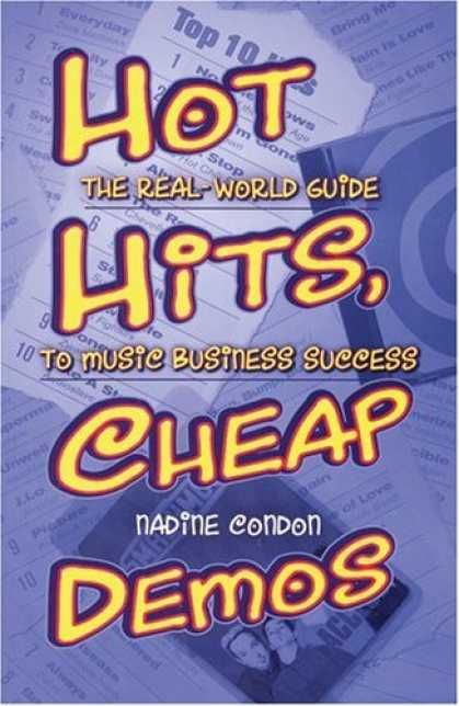 Books About Success - Hot Hits, Cheap Demos: The Real-World Guide to Music Business Success