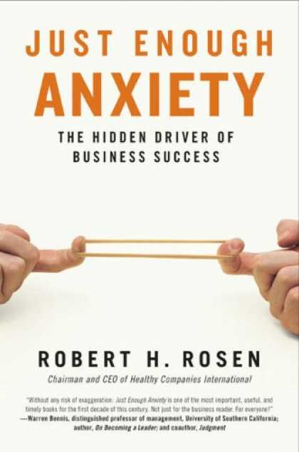 Books About Success - Just Enough Anxiety: The Hidden Driver of Business Success