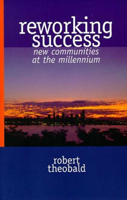 Books About Success - Reworking Success: New Communities at the Millenium