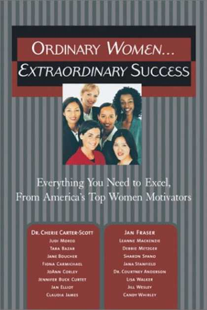 Books About Success - Ordinary Women...Extraordinary Success: Everything You Need to Excel, From Ameri