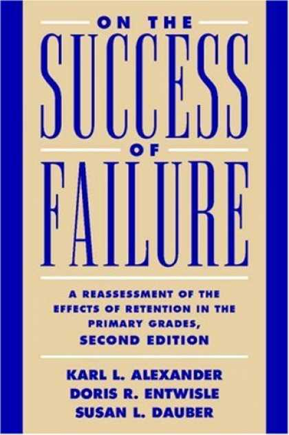 Books About Success - On the Success of Failure: A Reassessment of the Effects of Retention in the Pri