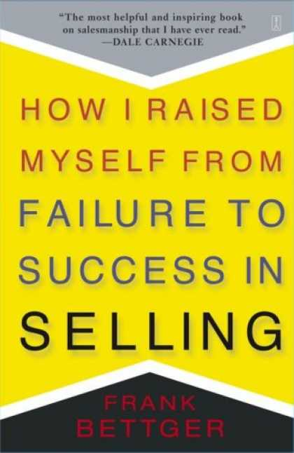 Books About Success - How I Raised Myself from Failure to Success in Selling