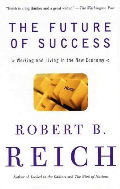 Books About Success - The Future of Success: Working and Living in the New Economy
