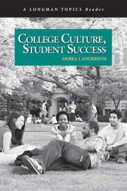 Books About Success - College Culture, Student Success (A Longman Topics Reader) (Longman Topics Serie