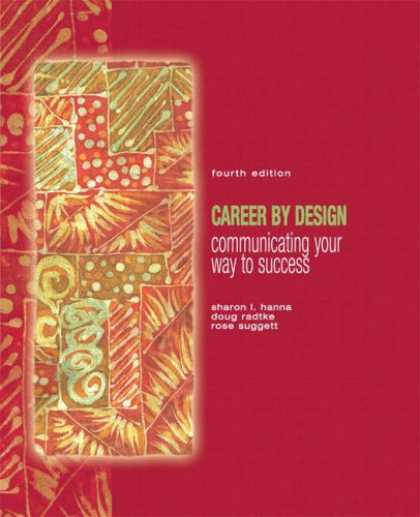 Books About Success - Career by Design: Communicating Your Way to Success (4th Edition)