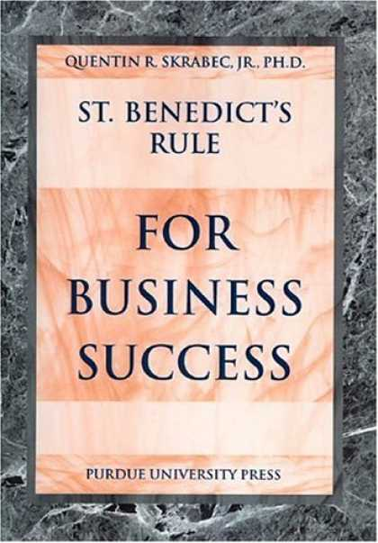 Books About Success - St. Benedict's Rule for Business Success