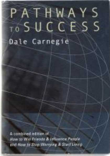 Books About Success - Pathways to Success in Your Professional and Private Lives. the Groundbreaking B