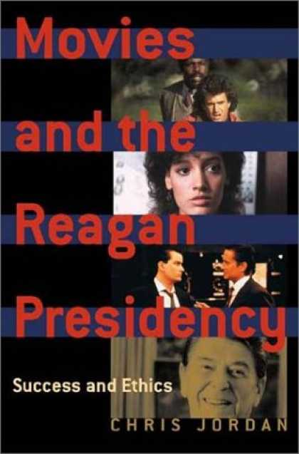 Books About Success - Movies and the Reagan Presidency: Success and Ethics