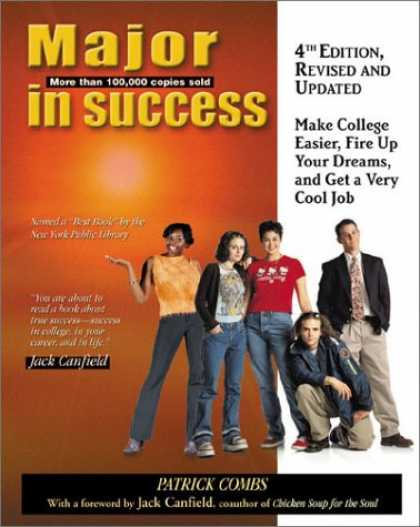 Books About Success - Major in Success, 4th Ed: Make College Easier, Fire up Your Dreams, and Get a Ve