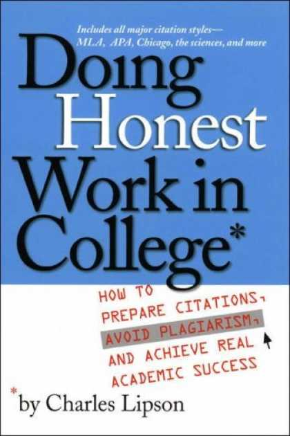 Books About Success - Doing Honest Work in College: How to Prepare Citations, Avoid Plagiarism, and Ac