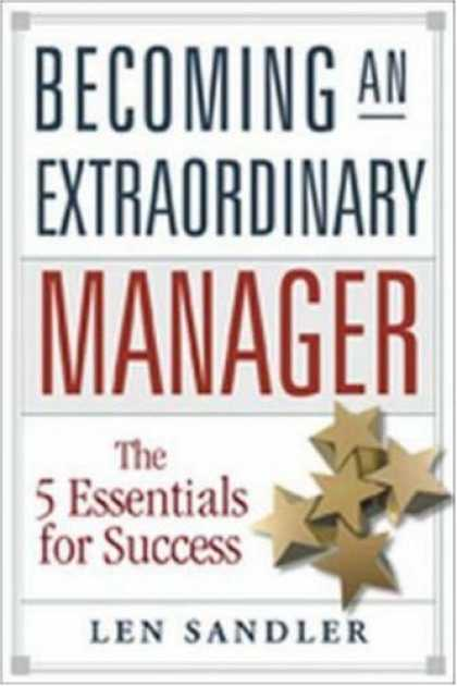 Books About Success - Becoming an Extraordinary Manager: The 5 Essentials for Success